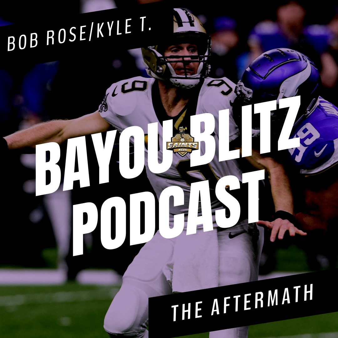Bayou Blitz Podcast: The Aftermath in 2020