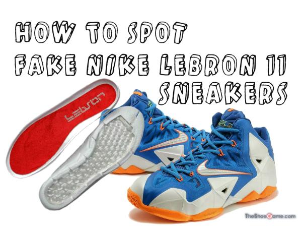 How to Spot Fake Nike LeBron 11 Sneakers