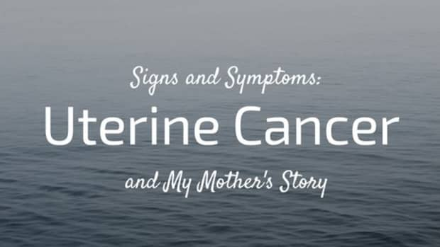 uterine-cancer-signs-and-symptoms-my-mothers-story
