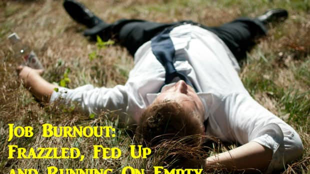 job-burnout-frazzled-fed-up-and-running-on-empty