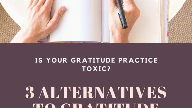 is-your-gratitude-practice-toxic-alternatives-to-gratitude-journals