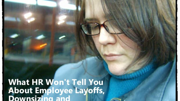 what-hr-wont-tell-you-about-employee-layoffs-downsizing-and-reductions-in-force
