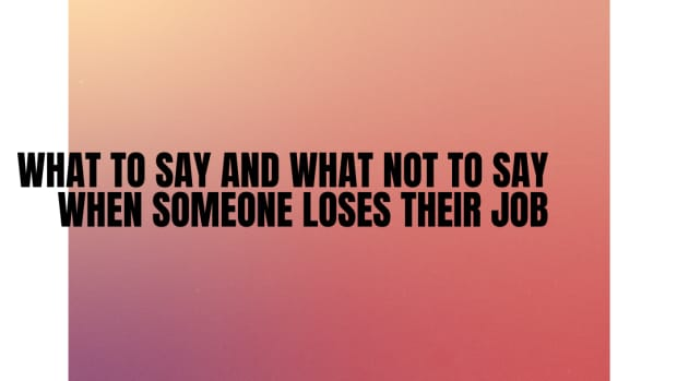 what-to-say-and-what-not-to-say-when-someone-loses-their-job