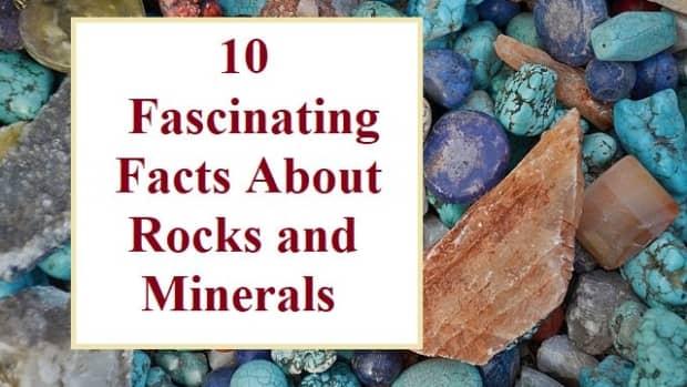 关于岩石和矿物的十大有趣事实