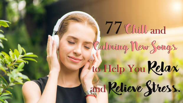 77-new-chill-and-calming-songs-to-help-you-relax-and-relieve-stress