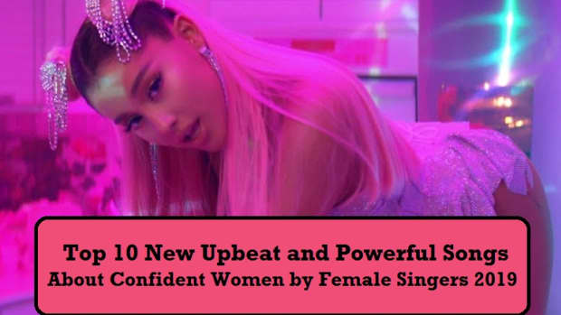 top-10-new-upbeat-and-powerful-songs-about-confident-women-by-female-singers