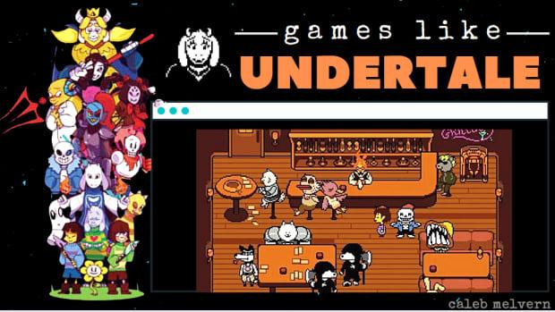 games-like-undertale
