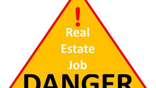 Danger Real Estate Job