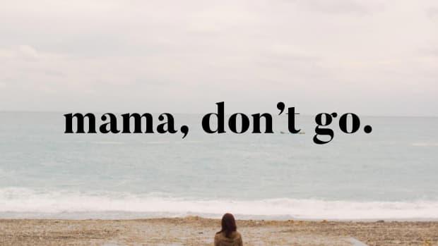 mama-dont-go