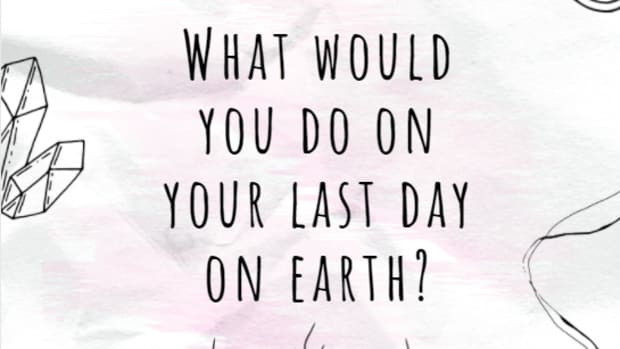 what-would-you-do-on-your-last-day-on-earth