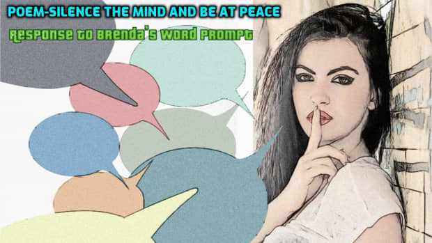 poem-silence-the-mind-and-be-at-peace-response-to-brenda-arledges-word-prompt