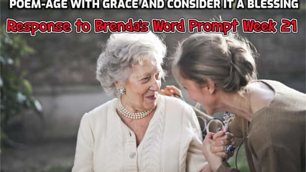 poem-age-with-grace-and-consider-it-a-blessing-response-to-brendas-word-prompt-week-21