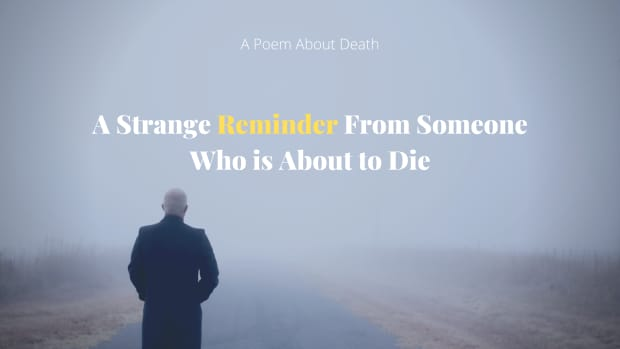 a-poem-about-death-a-strange-reminder-from-someone-who-is-about-to-die