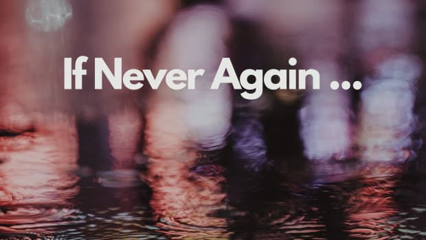 if-never-again