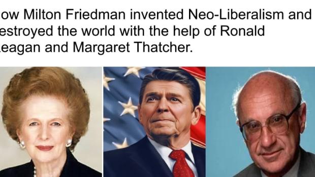 how-neo-liberalism-works-friedman-thatcher-reagan