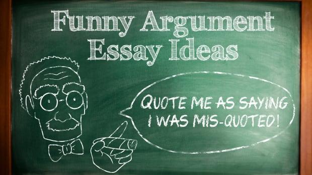 funny-argumentative-essay-topic-ideas
