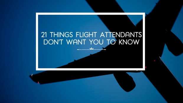 10-things-flight-attendants-dont-want-you-to-know