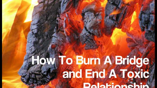 im-outta-here-how-to-burn-a-bridge