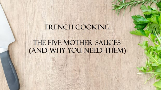 cooking-french-the-five-mother-sauces-and-why-you-need-them