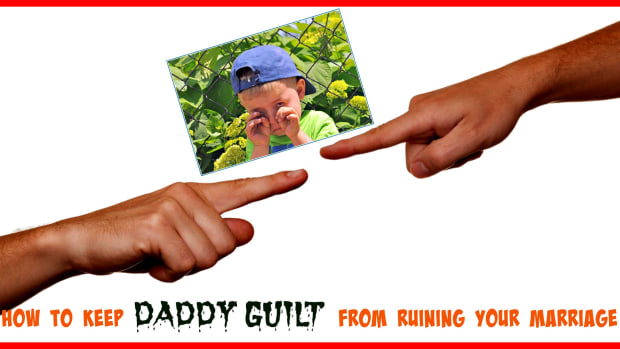 how-to-keep-daddy-guilt-from-ruining-your-marriage