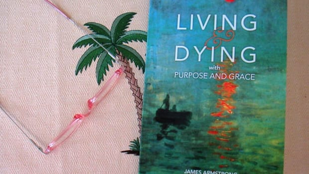 living-and-dying-with-purpose-and-grace-by-james-armstrong