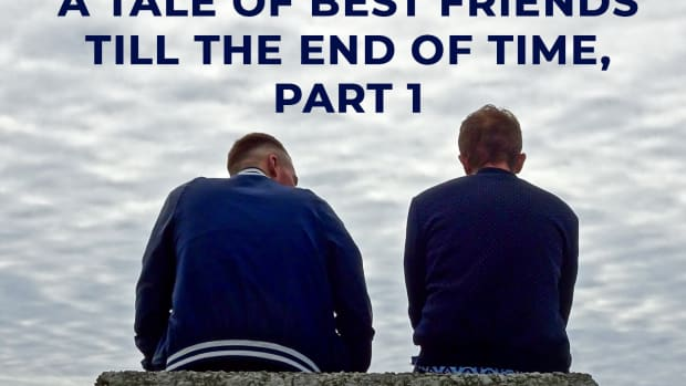 a-tale-of-best-friends-till-the-end-of-times-part-1