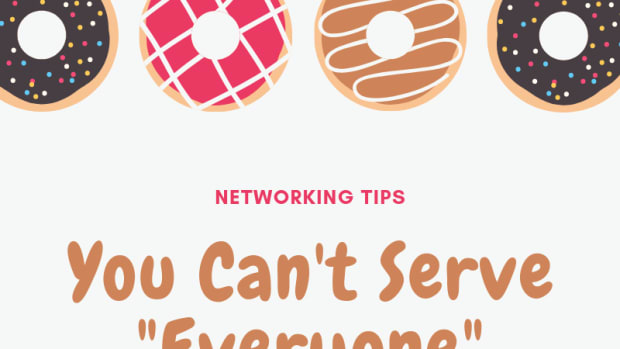 networking-tips-you-cant-serve-everyone