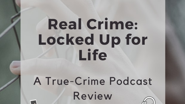 true-crime-podcast-review-real-crime-locked-up-for-life