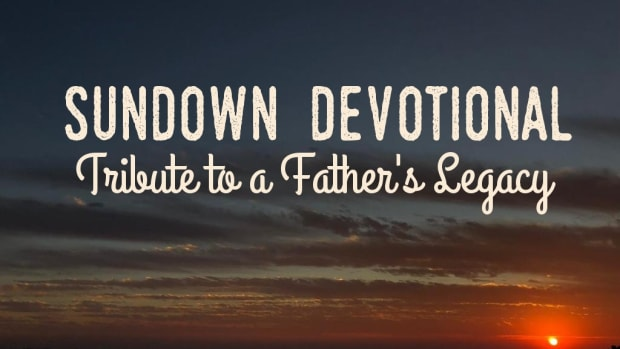 sundown-devotional-tribute-to-a-fathers-legacy