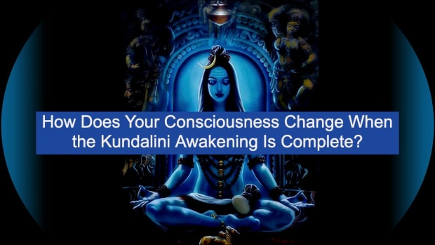 how-does-your-consciousness-change-when-the-kundalini-awakening-is-complete