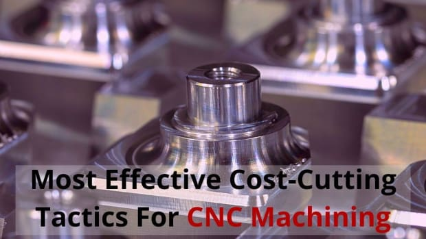 most-effective-cost-cutting-tactics-for-cnc-machining