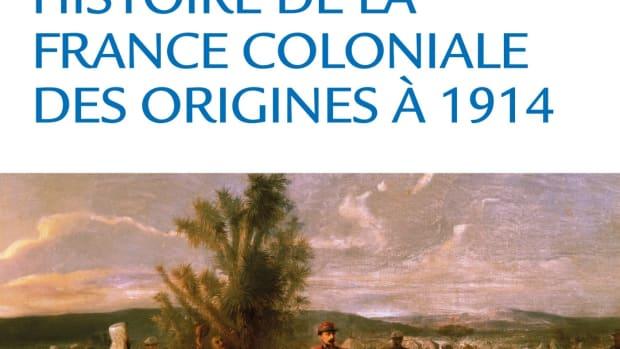 histoire-de-la-france-coloniale-des-origins-1914-review