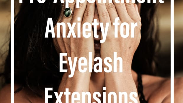 how-to-deal-with-pre-appointment-anxiety-for-eyelash-extensions-artists
