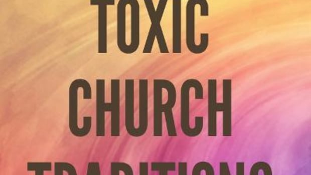 toxic-traditions-that-are-making-the-church-sick