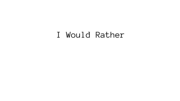 171st-article-i-would-rather
