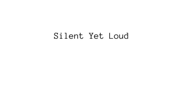 200th-article-silent-yet-loud