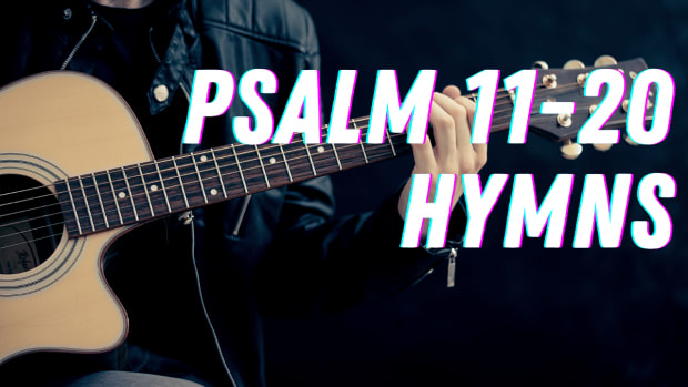 part-2-my-favourite-bible-based-christian-hymns-with-lyrics-psalms-11-20