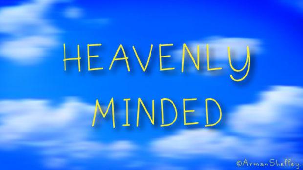 living-on-earth-thinking-like-heaven-colossians-31-17