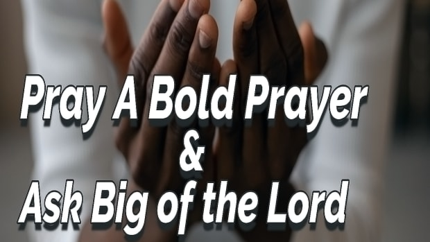 pray-a-bold-prayer-ask-big-of-the-lord
