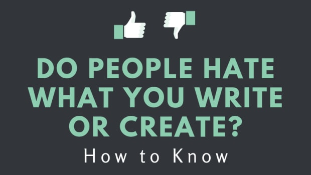 do-people-hate-what-you-write-or-create-how-to-know