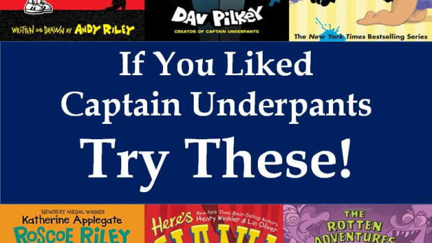 if-you-liked-captain-underpants-a-read-alike-list-for-your-kids