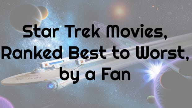 star-trek-movies-ranked-best-to-worst-by-a-fan