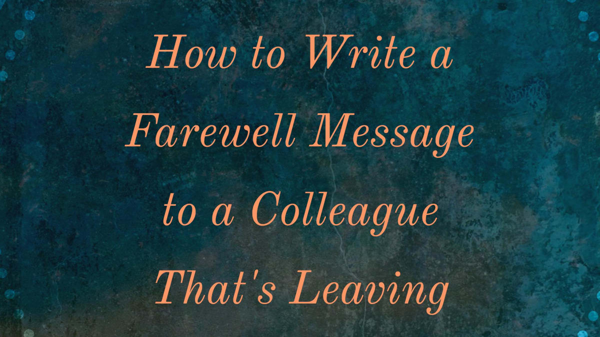 Farewell Messages for a Colleague That's Leaving the Company ...