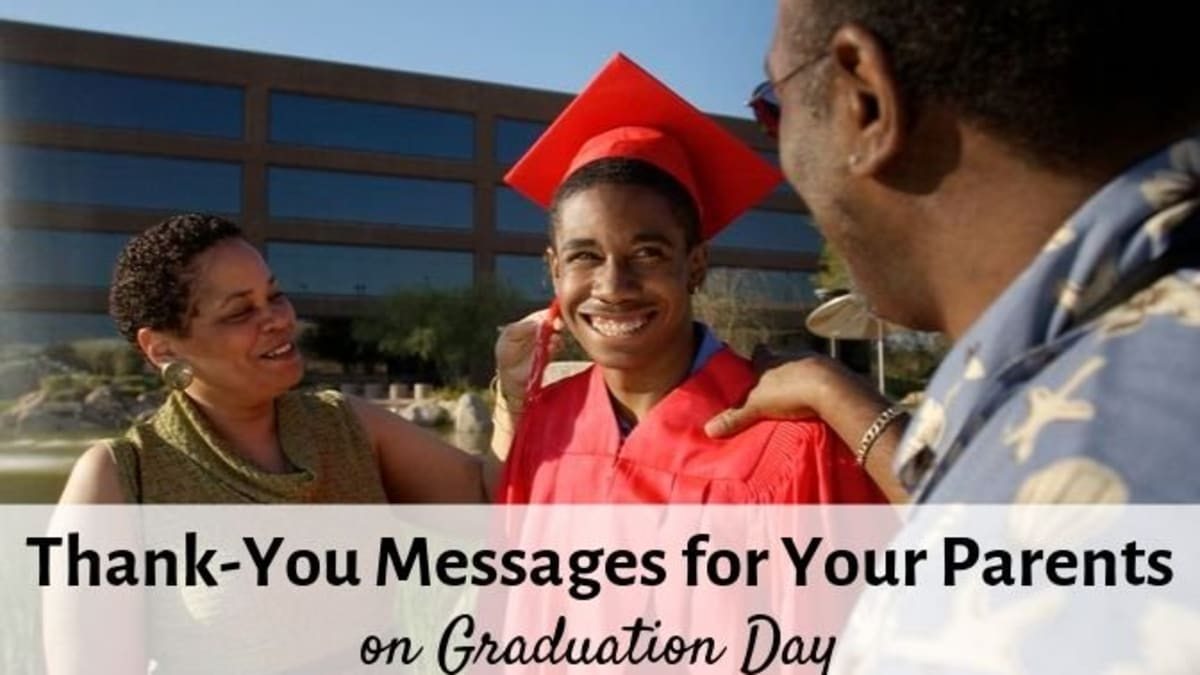 Thank You Messages For Your Parents On Graduation Day Holidappy Celebrations