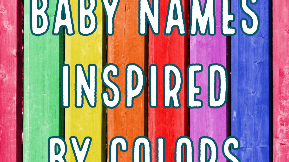 The Full Spectrum Of Unique Color Names For Babies Wehavekids Family