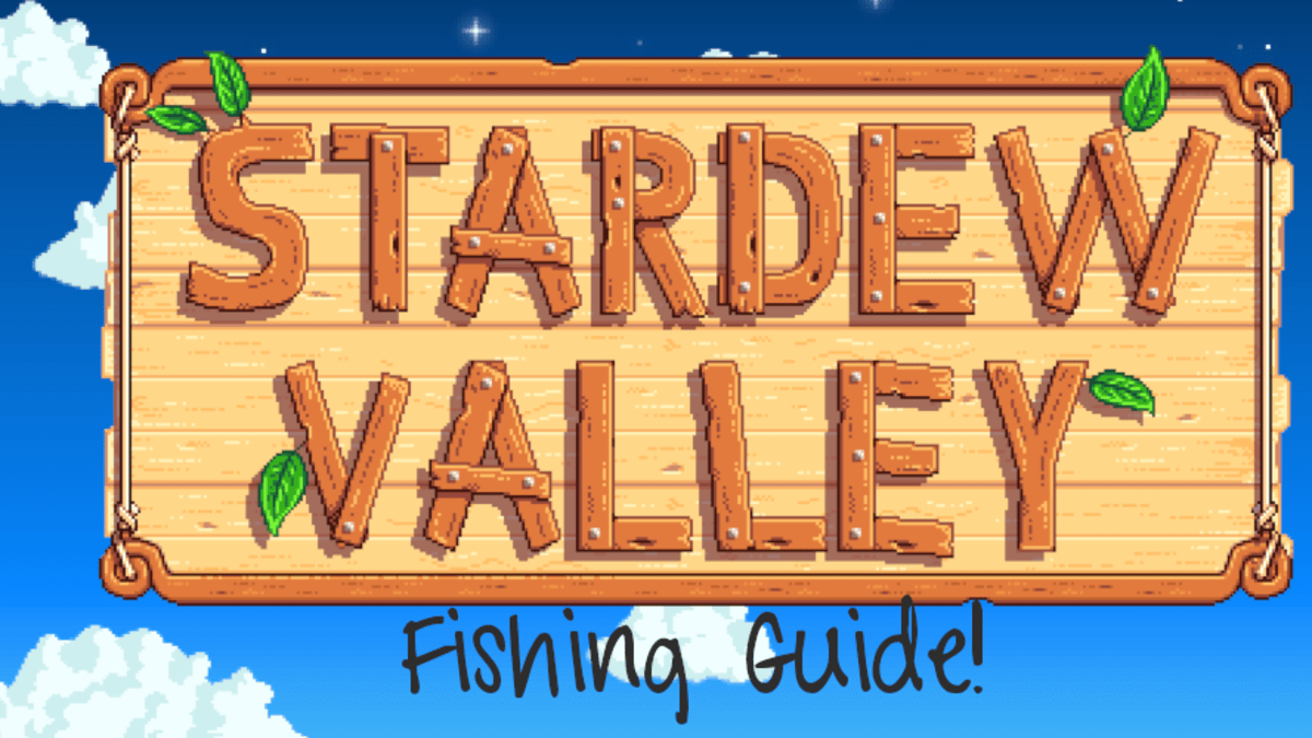 Stardew Valley Fishing Guide Levelskip Video Games The time of day and weather conditions matter too. stardew valley fishing guide