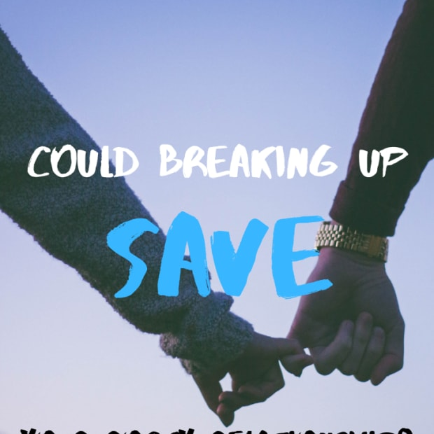 can-breaking-up-save-a-relationship