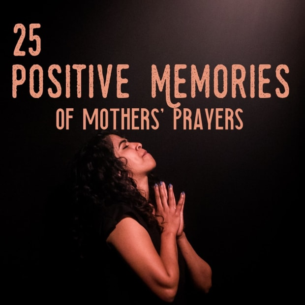 positive-memories-of-mothers-prayers