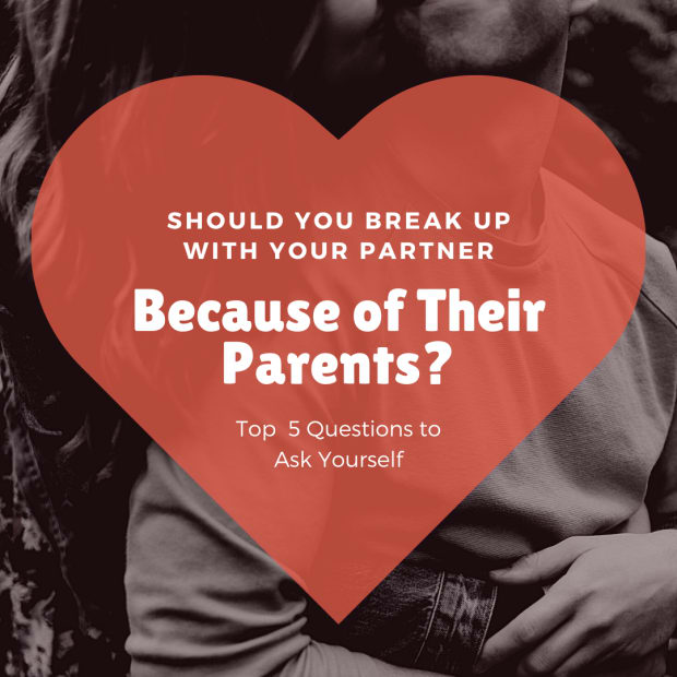 should-you-break-up-with-someone-because-of-their-parents