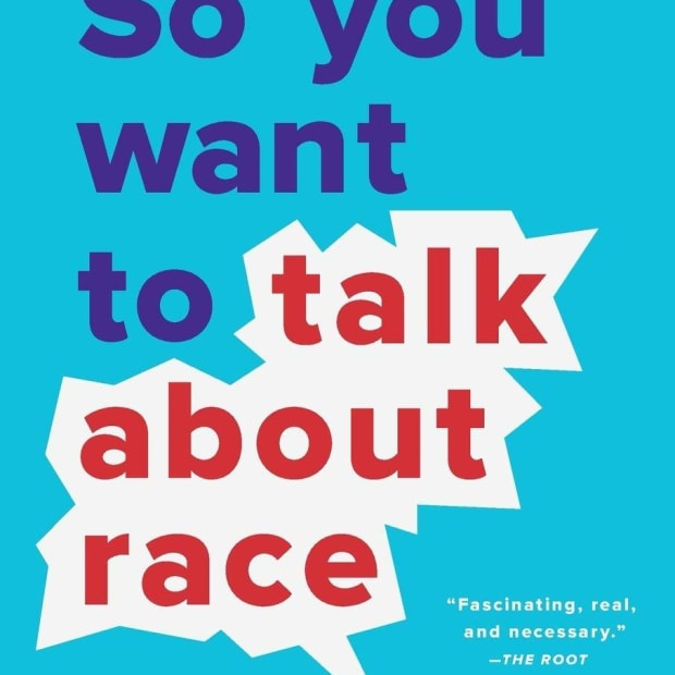 a-book-review-of-so-you-want-to-talk-about-race-by-ijeoma-oluo